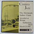 Larry Elliott  The Dartmouth Indian Chiefs / Chiefly Jazz (Trandition 23) mono
