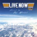 WEIXI PRESENTS / LIVE NOW MIXTAPE Vol.2