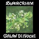GALAN DE NOCHE  / SUPERCREAM