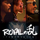 ROYALの乱〜7大勢力拡大の巻〜DVD