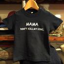 【ラス1】RUGGED kids ''Mama, Don't kill my vibe.'' tee(Navy×White)