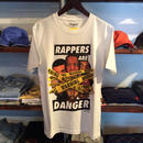 RUGGED ''RAPPERS ARE DANGER'' tee (White/Poster付)