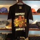 【残り僅か】RUGGED ''RAPPERS ARE DANGER'' tee (Black/Poster付)