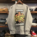 RUGGED ''RAPPERS ARE DANGER''super heavy weight sweat(Gray/12.7oz)