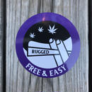 "RUGGED ""FREE & EASY"" sticker"