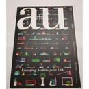 a+u 17年5月号 米国の若手建築家