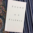 SOUND OF SILENCE  (  静寂の音  )