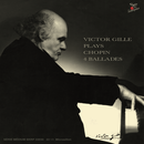 Victor Gille plays Chopin 4 Ballades