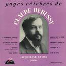 Jacqueline Eymar palys DEBUSSY ~ pages célèbres de CLAUDE DEBUSSY