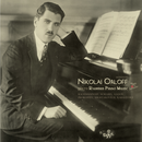 Nikolai Orloff plays Russian Piano Music