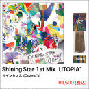 Shining Star 1st Mix 'UTOPIA' 付インセンス