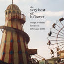 b-flower 2枚組ベスト盤CD 『the very best of b-flower』