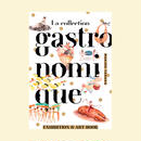 La collection gastronomique