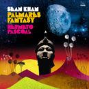 SEAN KHAN / PALMARES FANTASY FEAT. HERMETO PASCOAL (LP)