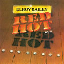 ELROY BAILEY / RED HOT DUB (CD)