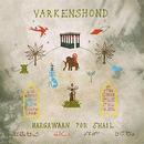 VARKENSHOND / HARGAWAAN POR SHAIL (LP)