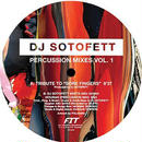 DJ SOTOFETT / PERCUSSION MIXES VOL.1  (12inch)