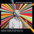 SFJAZZ COLLECTIVE / Miguel Zenón Retrospective: Original Compositions, 2004-2016(2CD)
