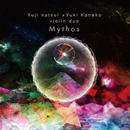 YUJI KATSUI (勝井祐二) x YUKI KANEKO (金子ユキ) / Mythos (CD)
