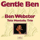 BEN WEBSTER (Tete Montoliu Trio) /  Gentle Ben (LP)