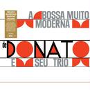 JOAO DONATO / A BOSSA MUITO MODERNA (LP) 180g