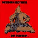 Meridian Brothers / Los Suicidas (LP)DLコード付