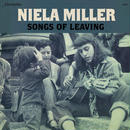 Niela Miller / Songs Of Leaving (LP)