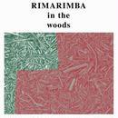 RIMARIMBA / IN THE WOODS (LP)