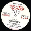 SALIK / DJ SOTOFETT  /  INNA BRIXTON/ACID SITE MIX (10inch)