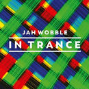 JAH WOBBLE / IN TRANCE (3CD)