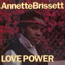 ANNETTE BRISSETT / LOVE POWER (LP)
