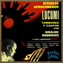 Giraldo Rodriguez Y Sus Tambores / Rituales Afrocubanos, Lucumi, Tambores Y Cantos (CD-R)