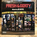 【MIX CD】DJ KIYO/FRESH & DIRTY