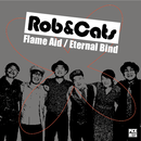 "[PHR-001] Rob&Cats - Flame Aid / Eternal Bind (7"") ダウンロードカード付き"