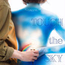 2nd single [TOUCH the SKY]
