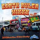 FUJIYAMA-[EARTH RULER MIXXX vol.27]
