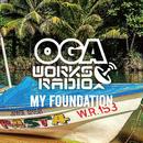 JAH WORKS-[OGA WORKS RADIO-My Foundation-]