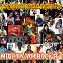 MIGHTY JAM ROCK-[SOUND BACTERIA #2]