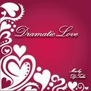 DJ TAKU-[DRAMATIC LOVE]