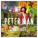 PETER MAN-[DAY & NITE]
