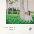 「pinupinu」Chima × coron concept album , 2015 , CD