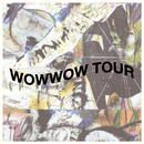 """""""WOWWOW TOUR"""" at MARZ (TOKYO)"""