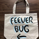 FEEVERBUG / SIGNBOARD TOTE BAG
