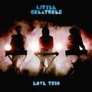 """【CD】LITTLE CREATURES  """"LOVE TRIO"""""""