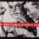 バーバラ クルーガー FOTOFOLIO We don't need another hero Tシャツ M Barbara KrugerフォトART 現代美術 ボックスBOXロゴ【deg】