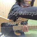 "How to play ""Setsuyakuka"" on Bass Guitar"