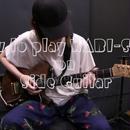 "How to play ""WABI-SABI"" on Side Guitar"