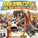 BURN DOWN「BURN DOWN STYLE GOLDEN DANCEHALL MIX 3」