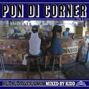 FUJIYAMA 「PON DI CORNER vol.3 」Selected by KIDD