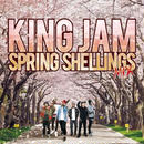 KING JAM 「SPRING SHELLINGS Mix」